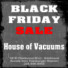 Shop House of Vacuums Irondale this week for our Thanksgiving Week Sale! When you shop on Black Friday, remember that we're here to serve | 205.956.8950