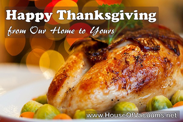 House of Vacuums Irondale would like to wish you a very Happy Thanksgiving 2016. We have so many things to be thankful for and would like to | 205.956.8950