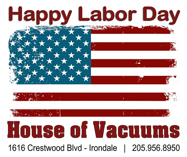 Happy Labor Day 2016 from House of Vacuums Irondale.  We hope you are celebrating this holiday weekend with family and friends and having a great time!
