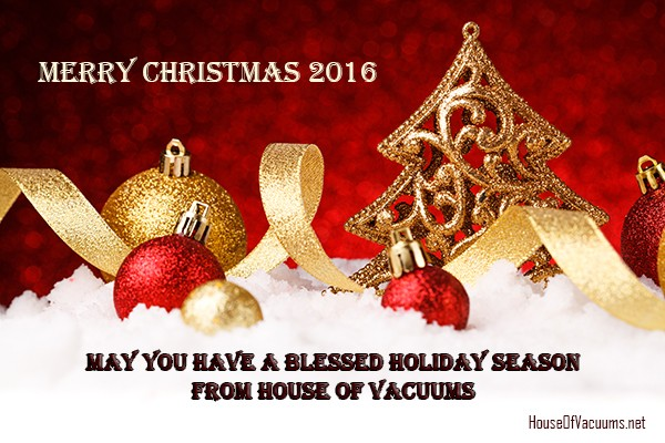 Merry Christmas 2016-May You Have a Blessed Holiday Season from House of Vacuums Irondale, your #1 floor cleaning solution for vacuum cleaner | 205.956.8950