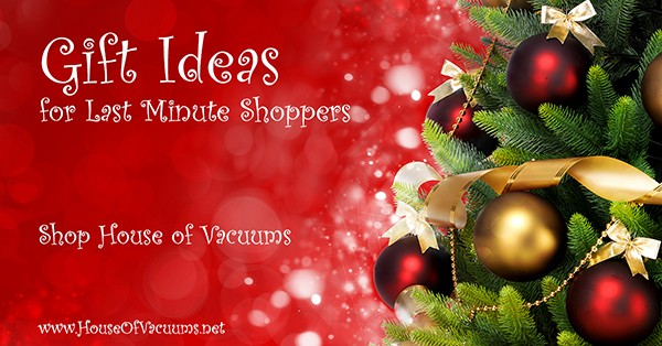 Gift Ideas for last minute shoppers at House of Vacuums: Central Vac System, New Vacuum Cleaner, Hardwood Floor Cleaners, Scented Candles, Beeswax, Home