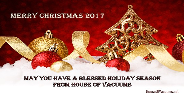 Merry Christmas 2017-May You Have a Blessed Holiday Season from House of Vacuums Irondale, your #1 floor cleaning solution for vacuum cleaner | 205.956.8950